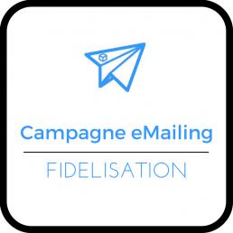 Campagne eMailing - Fidélisation